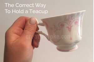 correct teacup handling